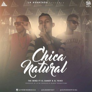 Icon of The Mind Ft El Dandy & El Yeiko - Chica Natural