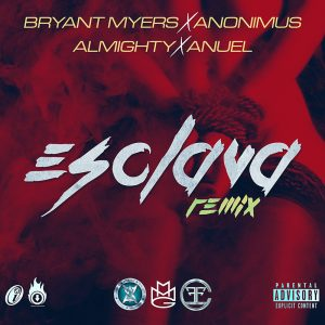 Icon of Bryant Myers Ft  Anonimus  Almighty Y Anuel - Esclava (Official Remix)