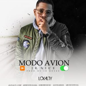 Icon of Jr Nice - Modo Avión (Prod  @JdReyesPanama) @loyalty Corp