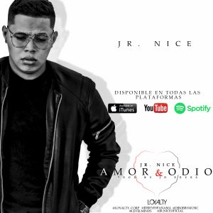 Icon of Jr Nice - Amor & Odio (Prod  Jd Reyes) @loyalty Corp