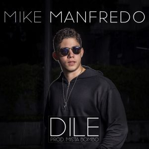 Icon of Mike Manfredo - Dile - Prod  Mista  Bombo - MASTER MP3