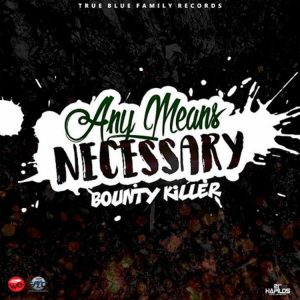 Icon of Bounty Killer-Any Means Necessary-True Blue Family Records