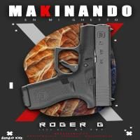 Icon of Makinando En Mi Ghetto - Roger G (1)