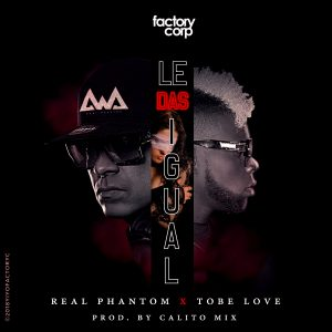Icon of Real Phantom Feat  Tobe Love - Le Das Igual