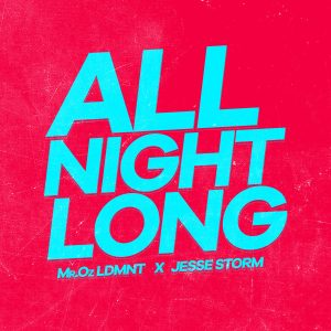 Icon of Mr Oz LDMNT Ft Jesse Storm - All Night Long