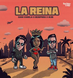 Icon of Gian Varela Feat  Demphra Y M3B - La Reina (Dirty Version)