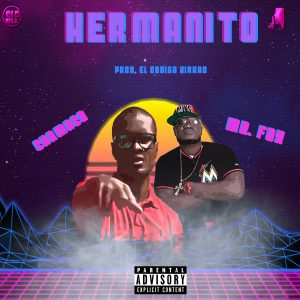 Icon of Chamaco Ft  Mr Fox - Hermanito