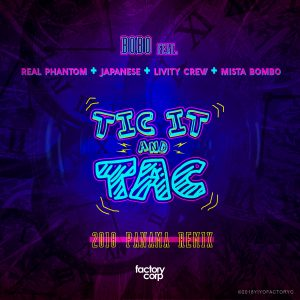 Icon of Bobo Feat  Real Phantom, Japanese Y Livity Crew - Tic It And Tac (Remix Oficial Panama)