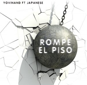 Icon of Yovinand Ft Japanese - ROMPE EL PISO