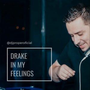 Icon of DRAKE - IN MY FEELINGS ( DJ PROPER REMIX )