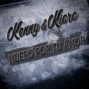 Icon of Kenny Y Kiara - Muero Por Tu Amor