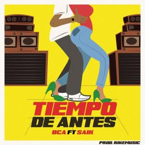 Icon of Bca Ft Mr  Saik - Tiempo De Antes (Prod RikeMusic)