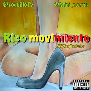 Icon of Lokillo Ft Mini Murcia- Rico Movimiento