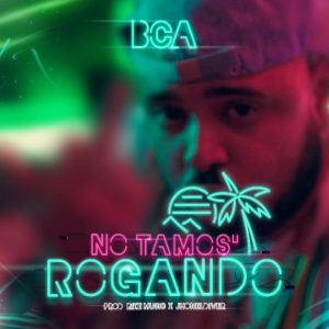 Icon of Bca - No Estamos Rogando ( Prod  Rike)