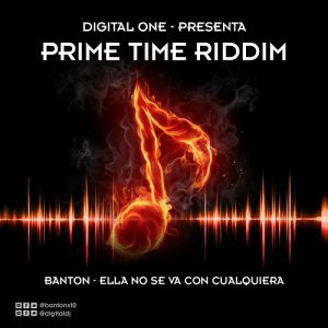 Icon of Banton Ft Digital One - Ella No Se Va Con Cualquiera (Prime Time Riddim)