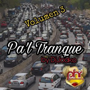 Icon of @DJJOACO - PA'L TRANQUE MIXTAPE VOL.3