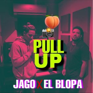 Icon of Jago Ft El Blopa - Pull Up