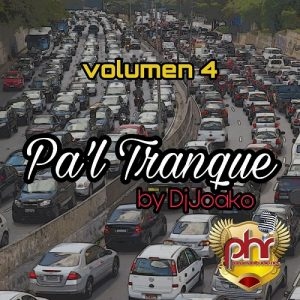 Icon of @DJJOACO - PHR Pal Tranque Mixtape Vol.4