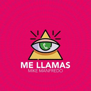 Icon of Mike Manfredo - Me Llamas - Prod  By Chyo