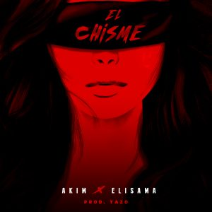 Icon of Akim Feat  Elisama - El Chisme