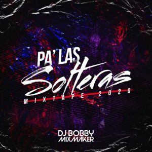 Icon of 01 PA LAS SOLTERAS MIXTAPE 2020