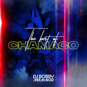 Icon of PHR DjBobbyMusic - The Best Of Chamaco Mixtape 2020