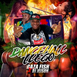 Icon of GAZA FISH Ft DJ JEISON - DANCEHALL LLEGO