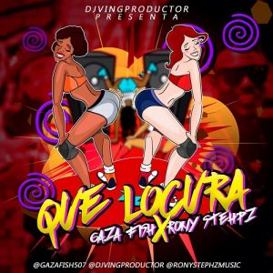 Icon of GAZA FISH -ft- RONY STEPHZ -( QUE LOCURA)- @DjVingProductor