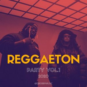 Icon of REGGAETON PARTY 2020 VOL.1 - @DJBOBBYMUSIC