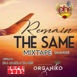 Icon of @DjChiquiDubs - Remain The Same MixTape 2k20 (by PanamaHitRadio)