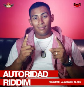 Icon of Ricaurte   Alabando Al Rey (Autoridad Riddim)