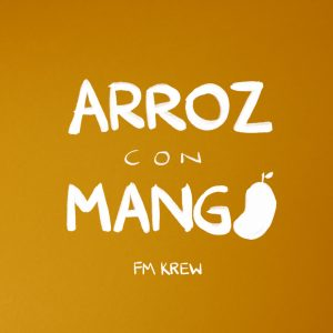 Icon of FM Krew - Arroz Con Mango