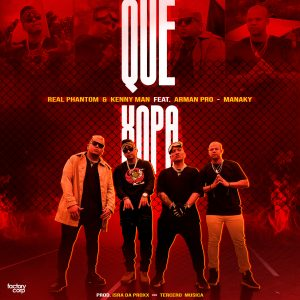 Icon of Real Phantom, Kenny Man, Arman Pro Y Manaky - Que Xopa