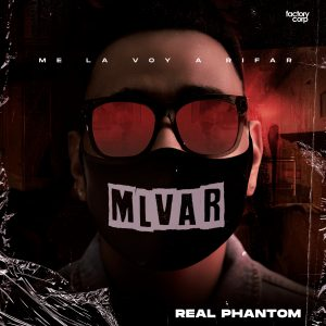Icon of Real Phantom - MLVAR (Me La Voy A Rifar)