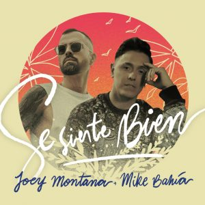 Icon of Joey Montana Y Mike Bahia - Se Siente Bien
