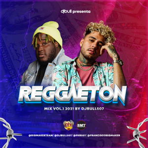 Icon of @djbull507 -- Reggaeton Mix 2021 Vol.1
