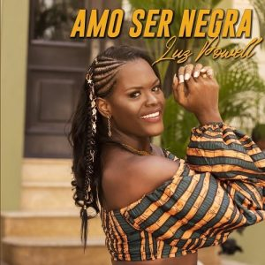 Icon of Luz Powell - Amo Ser Negra
